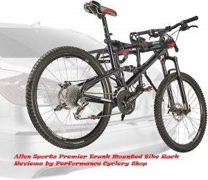 Allen Sports Premier Trunk Mounted Bike Rack Reviews by Performance Cyclery Shop