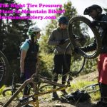 Why Having The Right Tire Pressure Is Very Important In Mountain Bikes
