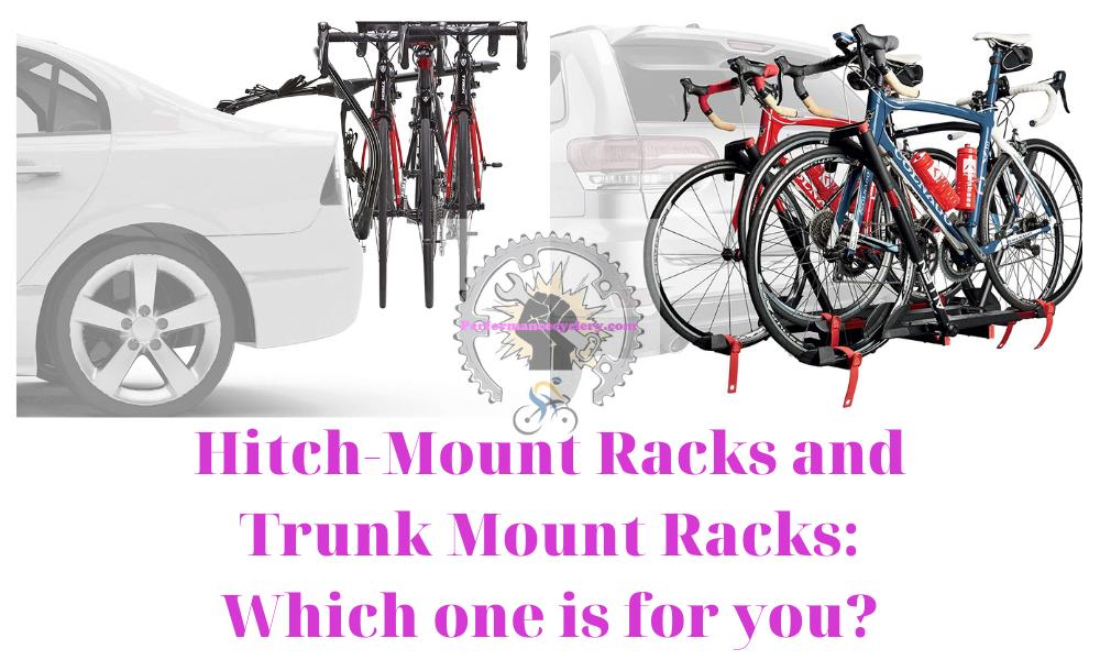 Hitch Mount Racks and Trunk Mount Racks